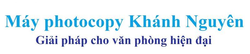 máy photocopy cũ giá rẻ Khánh Nguyên