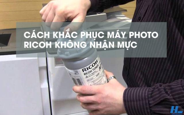cách sửa máy photocopy ricoh không nhận mực