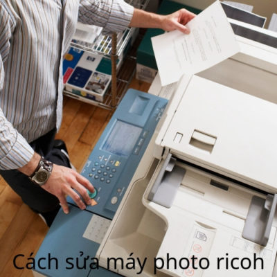 Cách sửa máy photo ricoh khi bị kẹt giấy