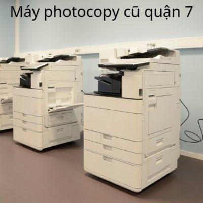 Máy photocopy cũ quận 7