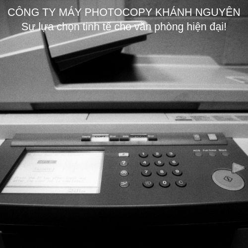 Khánh Nguyên sửa máy photocopy tại tphcm uy tín