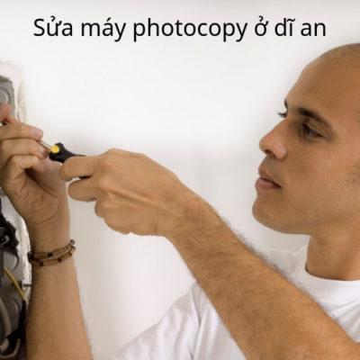 Sửa máy photocopy ỏ Dĩ An