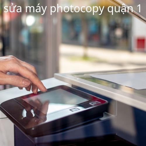 Sửa máy photocopy quận 1