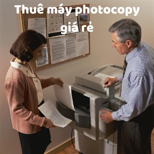 Cho Thue may photocopy giá rẻ tại HCM